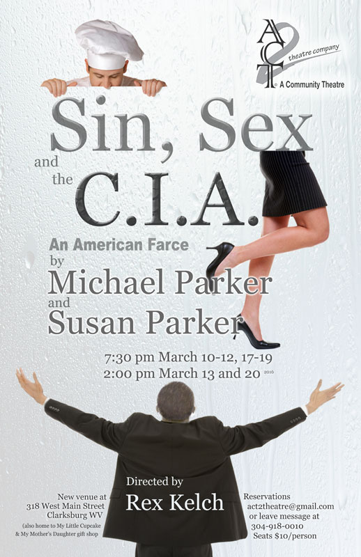 Cast announced for Sin, Sex, and the C I A  | The ACT 2 Theatre Company